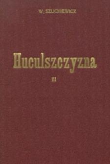 Huculszczyzna : z 26 illustracyami i 3 tablicami chromolitograficznemi. T. 3