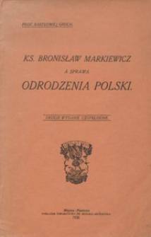 Ks. Bronisław Markiewicz a sprawa odrodzenia Polski