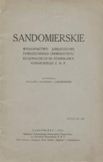 Sandomierskie : wydawnictwo jubileuszowe Powszechnego Uniwersytetu Regjonalnego im. Stanisława Konarskiego Z. N. P.