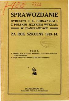 Sprawozdanie Dyrekcyi C. K. Gimnazyum I. z polskim językiem wykładowym w Stanisławowie za rok szkolny 1913/14