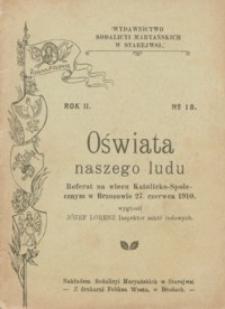 Oświata naszego ludu : referat na wiecu Katolicko-Społecznym w Brzozowie dnia 27 czerwca 1910