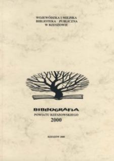 Bibliografia powiatu rzeszowskiego. Za rok 2000
