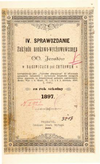 Sprawozdanie Zakładu Naukowo-Wychowawczego OO. Jezuitów w Bąkowicach pod Chyrowem za rok szkolny 1897