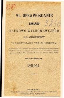 Sprawozdanie Zakładu Naukowo-Wychowawczego OO. Jezuitów w Bąkowicach pod Chyrowem za rok szkolny 1899