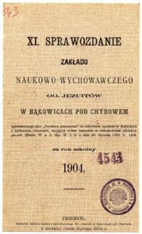 Sprawozdanie Zakładu Naukowo-Wychowawczego OO. Jezuitów w Bąkowicach pod Chyrowem za rok szkolny 1904
