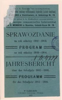 Sprawozdanie Szkoły Handlowej (Dwuklasowy Zakład Naukowy Rachunkowości Kupieckiej) za rok szkolny 1902-1903. Program na rok szkolny 1903-1904.