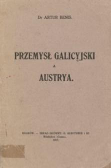 Przemysł galicyjski a Austrya