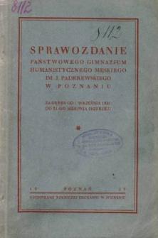 Sprawozdanie Państwowego Gimnazjum Humanistycznego Męskiego im. J. Paderwskiego w Poznaniu za okres 1921/28
