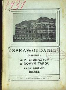 Sprawozdanie Dyrektora C. K. Gimnazyum w Nowym Targu za rok szkolny 1913/14