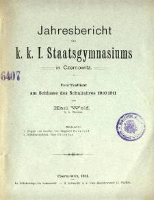 Jahresbericht des K. K. I. Staatsgymnasiums in Czernowitz am Shlusse des Schuljahres 1910/11