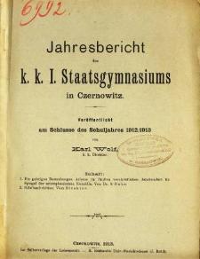 Jahresbericht des K. K. I. Staatsgymnasiums in Czernowitz am Shlusse des Schuljahres 1912/13