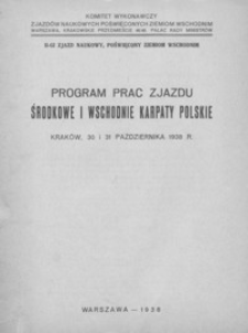Program Prac Zjazdu - Środkowe i Wschodnie Karpaty Polskie, Kraków, 30 i 31 października 1938 r.
