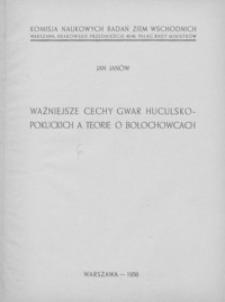 Ważniejsze cechy gwar huculsko-pokuckich a teorie o Bołochowcach