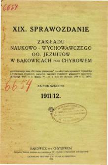 Sprawozdanie Zakładu Naukowo-Wychowawczego OO. Jezuitów w Bąkowicach pod Chyrowem za rok szkolny 1911/12