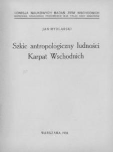 Szkic antropologiczny ludności Karpat Wschodnich