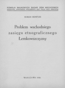 Problem wschodniego zasięgu etnograficznego Łemkowszczyzny