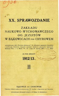 Sprawozdanie Zakładu Naukowo-Wychowawczego OO. Jezuitów w Bąkowicach pod Chyrowem za rok szkolny 1912/13