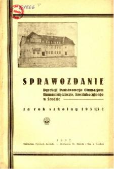 Sprawozdanie Dyrekcji Państwowego Gimnazjum Humanistycznego, Koedukacyjnego w Środzie za rok szkolny 1931/32