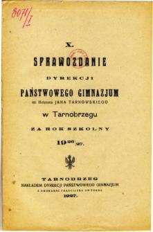 Sprawozdanie Dyrekcji Państwowego Gimnazjum im. Hetmana Jana Tarnowskiego w Tarnobrzegu za rok szkolny 1926/27
