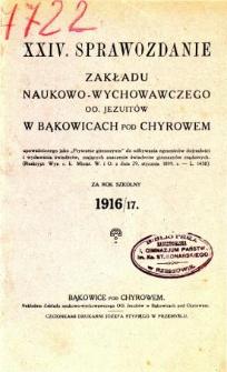 Sprawozdanie Zakładu Naukowo-Wychowawczego OO. Jezuitów w Bąkowicach pod Chyrowem za rok szkolny 1916/17