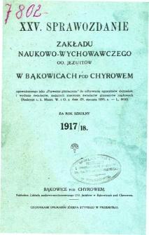 Sprawozdanie Zakładu Naukowo-Wychowawczego OO. Jezuitów w Bąkowicach pod Chyrowem za rok szkolny 1917/18