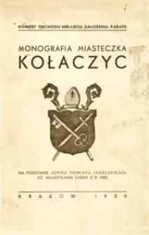 Monografia miasteczka Kołaczyc