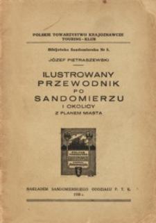 Ilustrowany przewodnik po Sandomierzu i okolicy : z planem miasta