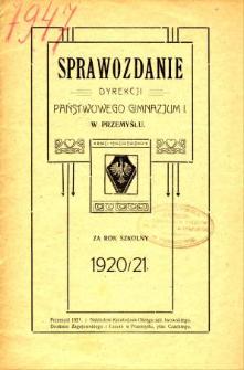 Sprawozdanie Dyrekcji Państwowego Gimnazjum I w Przemyślu za rok szkolny 1920/21