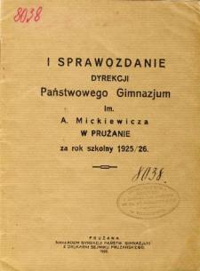 Sprawozdanie Dyrekcji Państwowego Gimnazjum im. A. Mickiewicza w Prużanie za rok szkolny 1925/26