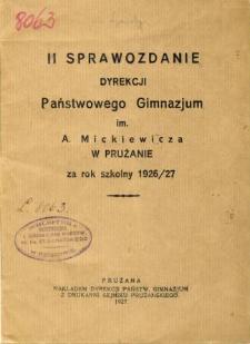 Sprawozdanie Dyrekcji Państwowego Gimnazjum im. A. Mickiewicza w Prużanie za rok szkolny 1926/27