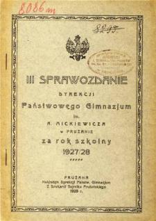 Sprawozdanie Dyrekcji Państwowego Gimnazjum im. A. Mickiewicza w Prużanie za rok szkolny 1927/28