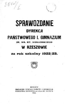 Sprawozdanie Dyrekcji Państwowego I Gimnazjum im. ks. St. Konarskiego w Rzeszowie za rok szkolny 1922/23