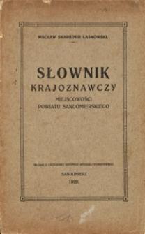 Słownik krajoznawczy miejscowości powiatu sandomierskiego