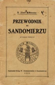 Przewodnik po Sandomierzu : z dokładnym planem miasta