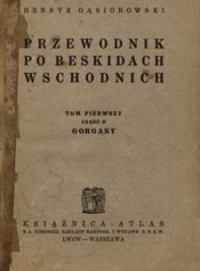Przewodnik po Beskidach Wschodnich. T. 1 cz. 2, Gorgany