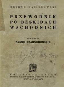 Przewodnik po Beskidach Wschodnich. T. 2, Pasmo Czarnohorskie