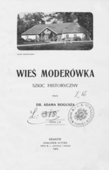 Wieś Moderówka : szkic historyczny
