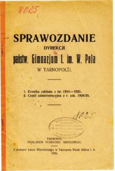 Sprawozdanie Dyrekcji Państwowego Gimnazjum I. im. W. Pola w Tarnopolu za rok szkolny 1914-1925