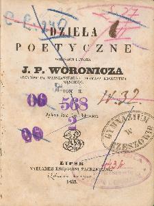 Dzieła poetyczne wierszem i prozą J. P. Woronicza. T. 2 / wyd. Jana Nep. Bobrowicza