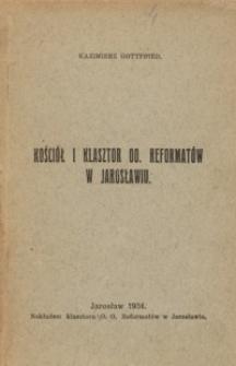 Kościół i klasztor OO. Reformatów w Jarosławiu
