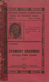 Zygmunt Krasiński, wierzącej Polski wieszcz