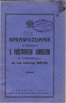 Sprawozdanie Dyrekcji II. Państwowego Gimmnazjum w Tarnopolu za rok szkolny 1931/32