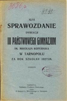 Sprawozdanie Dyrekcji III. Państwowego Gimnazjum im. Mikołaja Kopernika w Tarnopolu za rok szkolny 1927/28