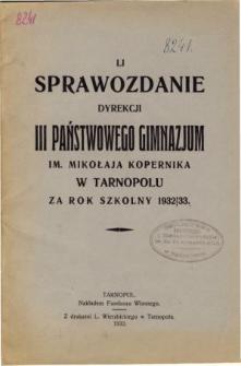 Sprawozdanie Dyrekcji III. Państwowego Gimnazjum im. Mikołaja Kopernika w Tarnopolu za rok szkolny 1932/33