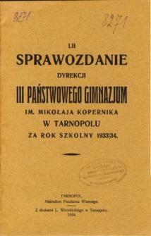 Sprawozdanie Dyrekcji III. Państwowego Gimnazjum im. Mikołaja Kopernika w Tarnopolu za rok szkolny 1933/34