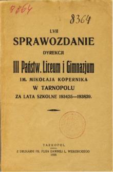 Sprawozdanie Dyrekcji III. Państwowego Liceum i Gimnazjum im. Mikołaja Kopernika w Tarnopolu za rok szkolny 1934/35 - 1938/39