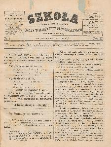 Szkoła : tygodnik pedagogiczny : organ Towarzystwa Pedagogicznego, pod red. Lucyana Tatomira T. 15, R. 11