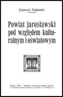 Powiat jarosławski pod względem kulturalnym i oświatowym