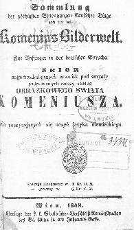 Zbiór najpotrzebniejszych nazwisk pod zmysły podpadających rzeczy podług obrazkowego świata Komeniusza : dla poczynających się uczyć języka niemieckiego.