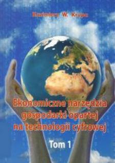 Ekonomiczne narzędza gospodarki opartej na wiedzy. T. 1